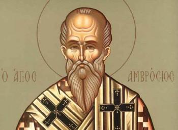 Άγιος Αμβρόσιος (340 – 397)